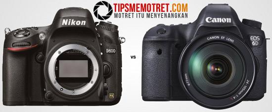 Perbandingan Canon EOS 6D vs Nikon D600