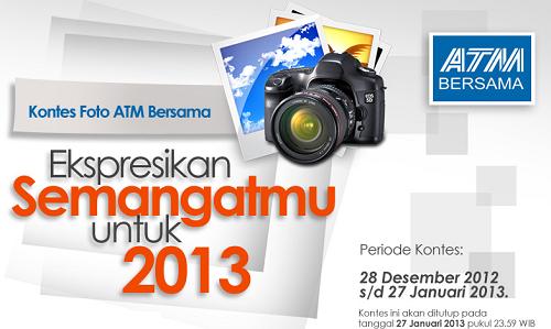 Kontes Fotografi ATM Bersama Ekspresikan Semangatmu Untuk 2013
